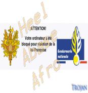 Un trojan qui «bloque» votre PC : Heel Abase Afro – Fake Gendarmerie Nationale